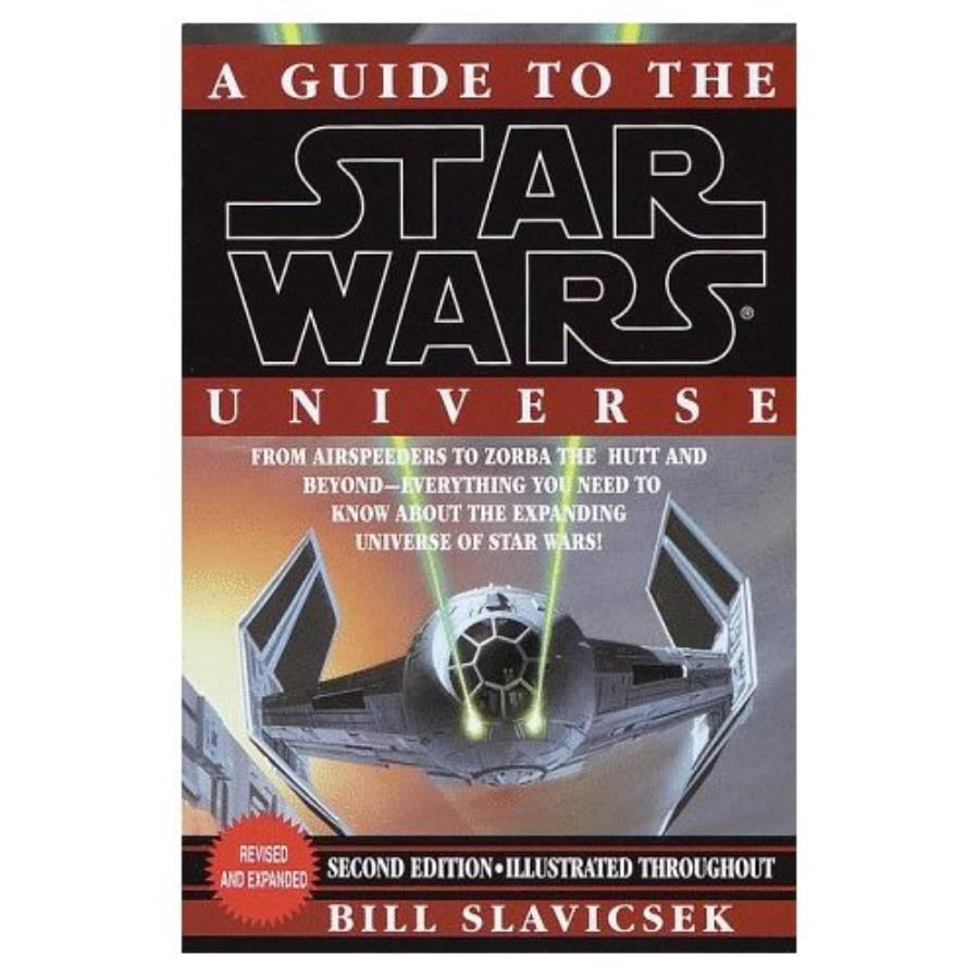 Guide to the Star Wars Universe, A (Revised & Expanded) - Star Wars Book -  Noble Knight Games