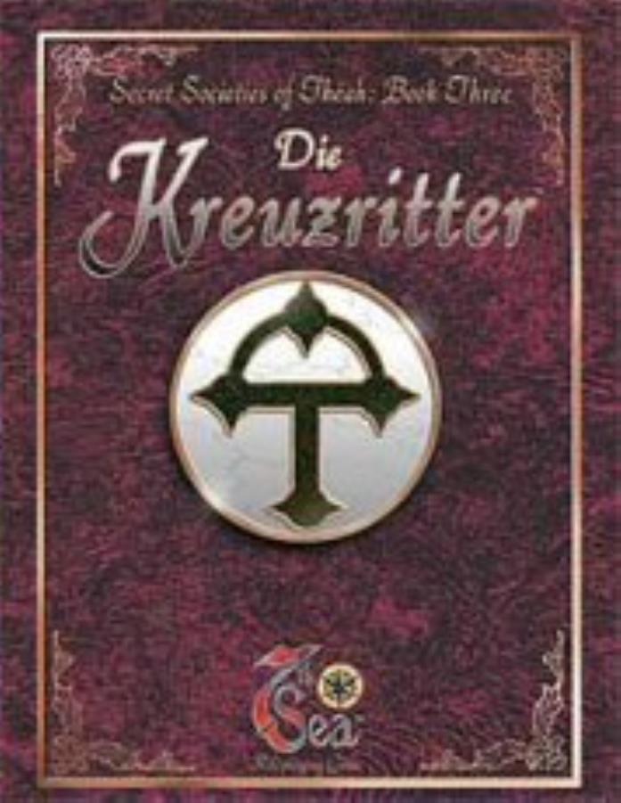 Secret Societies of Theah Book 3 - Die Kreuzritter