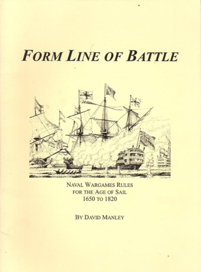 Form Line of Battle - Naval Wargames Rules for the Age of
